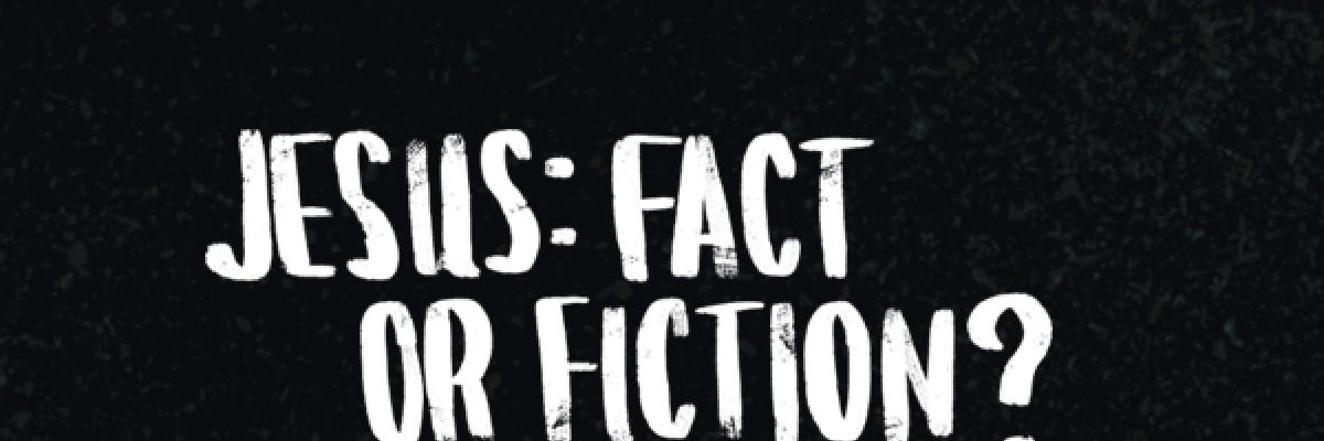 Episode 2 - Jesus: fact or fiction?