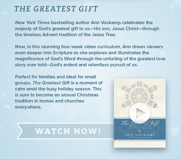 The Greatest Gift with Ann Voskamp