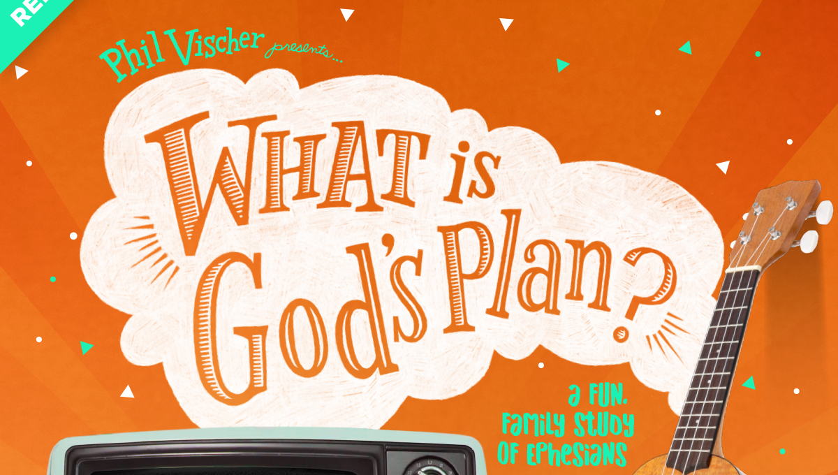 "Phile Vischer and RightNow Media presents ""What is God's Plan?"""